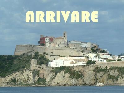 La scelta su come arrivare sull'Isola di Ibiza: traghetti o voli aerei ?